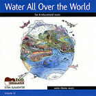 Stan Slaughter : Water All Over the World Children's 1 Disc CD