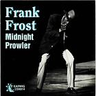 Frank Frost - Midnight Prowler - ID72z - CD - New