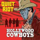 QUIET RIOT - HOLLYWOOD COWBOYS - ID72z - CD - New