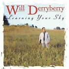 Will Derryberry : Learning Your Sky Blues 1 Disc CD