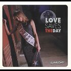 Love Saves the Day : Superstar Rock 1 Disc CD