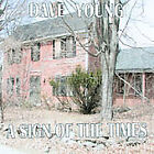 Dave Young : Sign of the Times Country 1 Disc CD