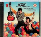 Ashish Bhadra- Come on Baby Lets Dance 3, Instrumentals Bollywood/Soundtrack CD