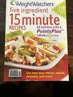 Weight Watchers Magazine Five Ingredient 15 Minute Recipes 118 Everyday 2011