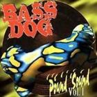 Bass Dog : Pound Sound 1 CD Value Guaranteed from eBay's biggest seller!