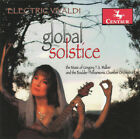 Walker, Gregory T.S. : Electric Vivaldi: Global Solstice CD Fast and FREE P