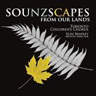 Toronto Children's Chorus : Sounzscapes: From Our Lands Vocal 1 Disc CD