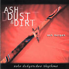 Ash Dargan : Ash Dust & Dirt World Beat 1 Disc CD