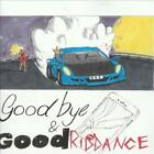 GOODBYE  GOOD RIDDANCE VINYL NEW VINYL RECORD