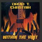 David T. Chastain : Within The Heat CD