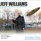 Jeff Williams : Another Time CD (2013)