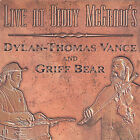 Vance, Dylan-Thomas / Bear, Griff : Live at Biddy McGraw's Rock 1 Disc CD