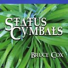 Bruce Cox : Status Cymbals Jazz 1 Disc CD