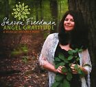 SHARON FREEDMAN ANGEL GRATITUDE A MUSICAL JOURNEY HOME DIGIPAK NEW CD