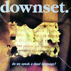 Downset - Do We Speak A Dead Language? - Downset CD M1VG The Fast Free Shipping