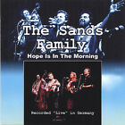 Sands Family : Hope Is in the Morning CD Highly Rated eBay Seller Great Prices