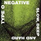 ID23z - Type O Negative - Slow Deep And Hard - CD - New