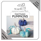 The Lady Moth COOL FUSION supreme needle felted pumpkin supply pack