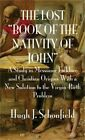 The Lost Book of the Nativity of John Hardback or Cased Book