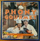 The Phony Gourmet by Pam Young and Peggy Jones Signed by Author First Edition