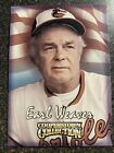 Earl Weaver Orioles 1998 Starting Lineup Cooperstown Collection CARD ONLY