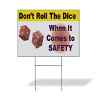 Weatherproof Yard Sign DonT Roll The Dice When It Comes to Safety Lawn Garden