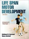 Life Span Motor Development by Nancy Getchell Book The Fast Free Shipping