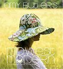 Amy Butlers Midwest Modern A Fresh Design Spirit for the Modern Lifestyle Amy