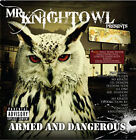 Mr. Knightowl Armed  Dangerous - New Chicano Rap