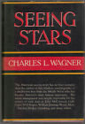 SEEING STARS SHOW BIZ IMPRESARIO CHARLES WAGNER SIGNED 1ST GOOD TO VG CONDITION
