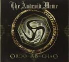 The Android Meme - Ordo Ab Chao (NEW CD)