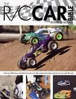 The R/C Car Bible: How to build, tune and drive electric and nitro-powered radio