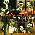 Back Street Affair: Country Cheatin Song