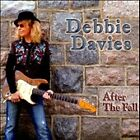 Debbie Davies-After the Fall CD NEW