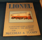Lionel Collector's Guide & History Volume V: The Archives 1st Printing 1981