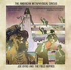 Joe Byrd And The Field Hippies - The American Metaphysical Circus (NEW CD)