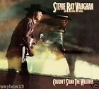 STEVIE RAY VAUGHAN: COULDN'T STAND THE WEATHER [COLD SHOT,SCUTTLE BUTTIN'+]