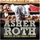 Asher Roth : Asleep In The Bread Aisle CD (2009)