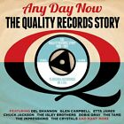 Any Day Now: The Quality Records Story 1960- 62