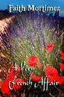 NEW A Very French Affair by Faith Mortimer Paperback Book English Free Shippin