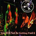 You Will Not Be Getting Paid American Heartbreak Audio CD