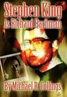 Stephen King Is Richard Bachman Signed Limited by Michael R Collings English