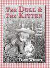 The Doll And The Kitten The Lonely Doll Series by Dare Wright Hardcover Book E