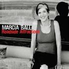 Roadside Attractions, 0014551494225, Marcia Ball