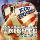 KID ROCK SOUTHERN ROCK TRIB...-Southern Rock Tribute To Kid R  CD NEW