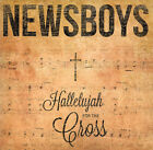 Newsboys - Hallelujah For The Cross CD 2014 Capitol * NEW * STILL SEALED *