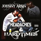 Johnny Arsin-Headaches & Hard Times  CD NEW