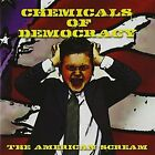 The American Scream Chemicals of Democracy Audio CD