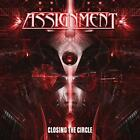 Assignment - Closing The Circle (NEW CD)
