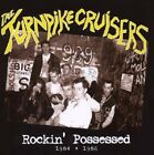 The Turnpike Cruisers Rockin' Possessed 1984-1986 CD NEW Psychobilly